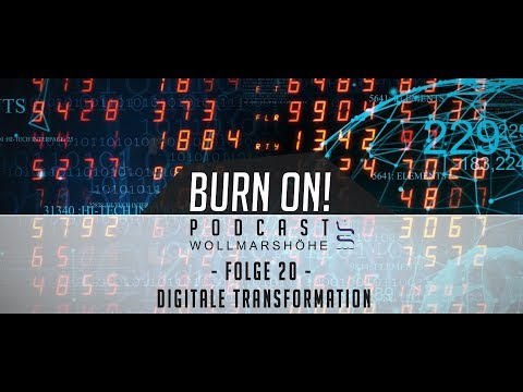 Burn on! - Folge 20: Digitale Transformation