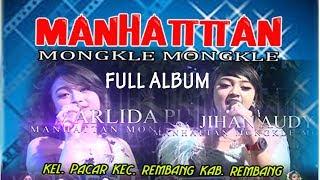 Full Album MANHATTAN Mongkle Mongkle Live PACAR Rembang 2018
