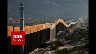 Life In The Shadow Of US Mexico Border Wall   BBC News