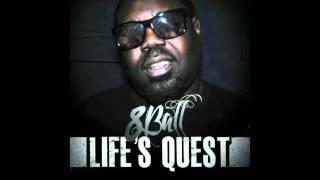 8ball-Life's Quest-Indestructible
