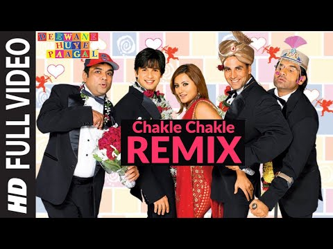 Chakle Chakle Remix [Full Song] Deewane Huye Paagal Mp3