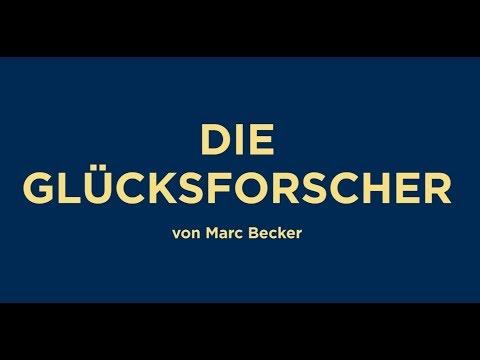 DIE GLÜCKSFORSCHER von Marc Becker - Premiere 28.08.2016