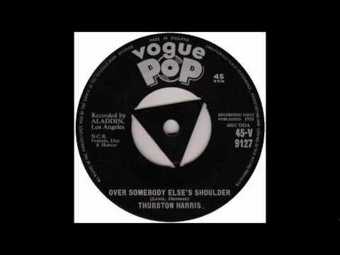 Over Somebody Else's Shoulder (Song) by Thurston Harris