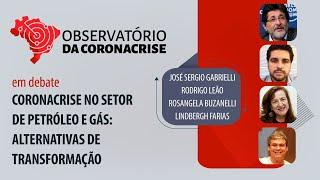 Coronacrise no setor de petróleo e gás: alternativas de transformação | Observatório da Coronacrise