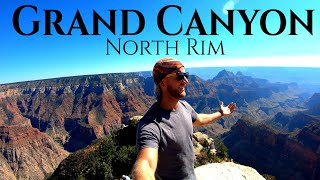 Grand Canyon (North Rim) - The Mother of All Canyons