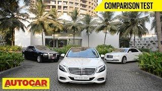 Mercedes-Benz S-Class Vs Rolls-Royce Ghost Vs Bentley Flying Spur   Comparison Test   Autocar India
