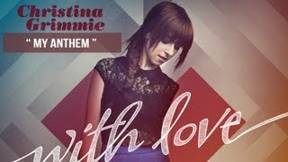 """""""My Anthem"""" - Christina Grimmie - With Love"""