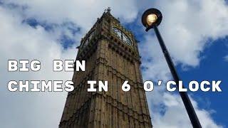 Big Ben rings in 6 o'clock