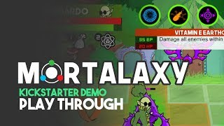 Mortalaxy Kickstarter Demo Playthrough