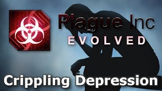 Plague Inc. Custom Scenarios - Crippling Depression