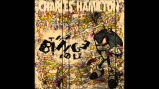 Charles Hamilton - Trouble
