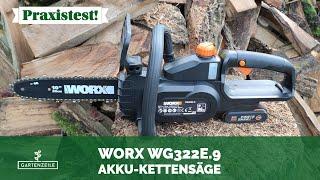 WORX Akku-Kettensäge WG322E.9 im Test!