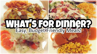 What's For Dinner?   Real Life Meal Ideas   Budget Friendly Dinners