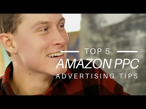 Paid Advertising for Amazon Sellers: Our PPC Specialist Shares Top 5 Tips for Sponsored Products Ads