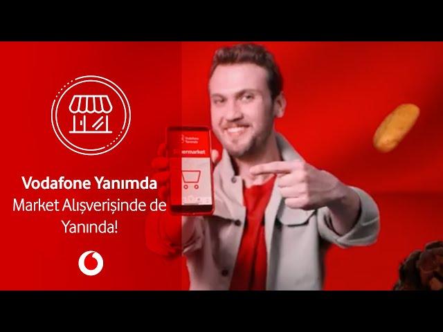 Vodafone Yanımda Market Alışverişinde de Yanında!