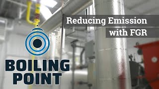 Reducing Boiler Emissions with Flue Gas Recirculation - Boiling Point