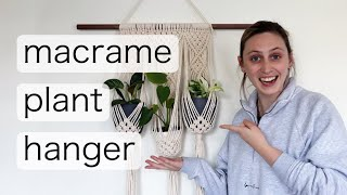 MACRAME PLANT HANGER | Self- Isolate & DIY With Me!