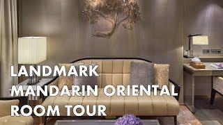 LANDMARK MANDARIN ORIENTAL - Luxury Hong Kong Hotel Room Tour