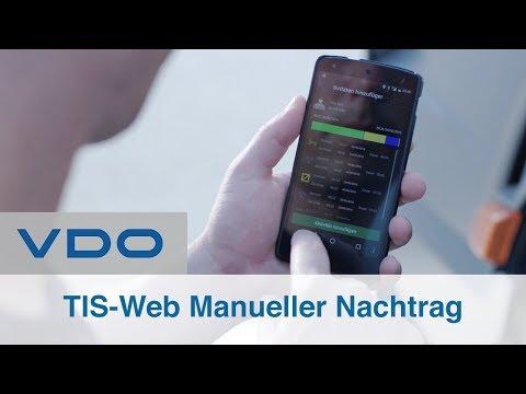 Digitaler Tachograph manueller Nachtrag Tutorial   mit der VDO TIS Web Fleet App