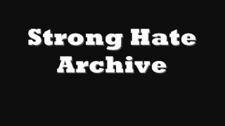 Strong Hate Archive - Starting (Music)