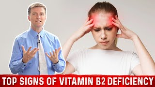 The Top Signs of a Vitamin B2 Deficiency