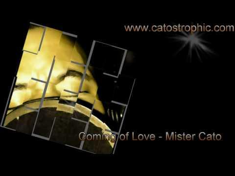 Love Come Down - Coming of Love - Cato