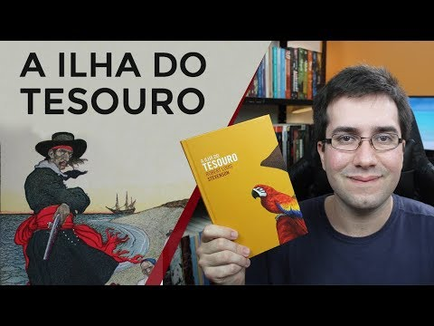 A Ilha do Tesouro, de Robert Louis Stevenson - Resenha