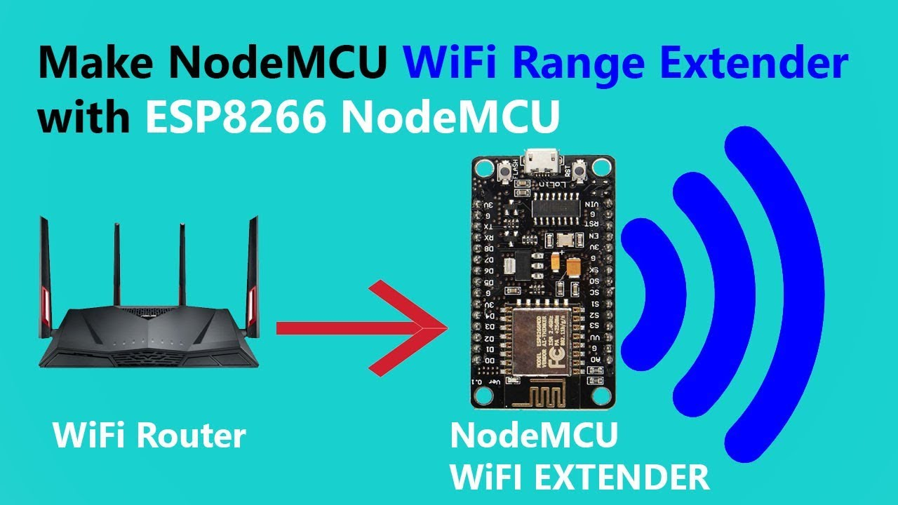 Make NodeMCU WiFi Repeater Or Extender With ESP8266 ...