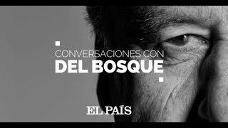 Conversaciones con Vicente Del Bosque: TONI NADAL