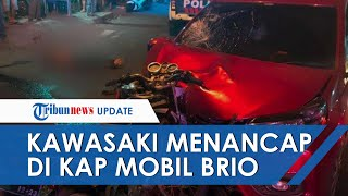 Kawasaki Ninja Menancap di Kap Brio seusai Bertabrakan, Pengendara Motor Meninggal Dunia