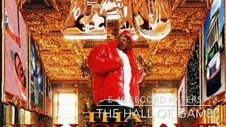 E-40 - Record Haters THE HALL OF GAME