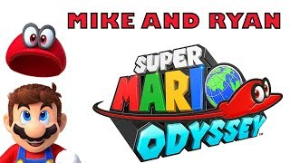 Super Mario Odyssey (Switch) Mike & Ryan