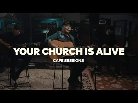 Your Church is Alive