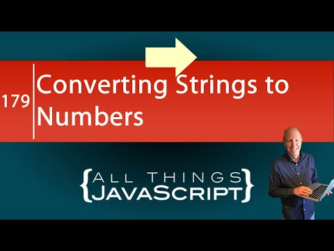 JavaScript Fundamentals: Converting a String to a Number
