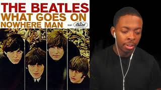The Beatles-What Goes On Reaction
