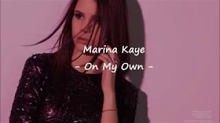 Marina Kaye   On My Own   Lyrics Et Traduction