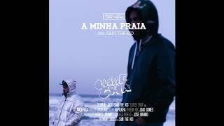CLASSE CRUA - A MINHA PRAIA feat. SAM THE KID
