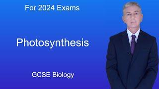 GCSE Science Biology (9 1) Photosynthesis