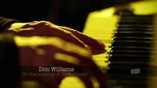 """Don Williams - """"The Making of Reflections"""""""