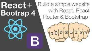 How to Build a Website with React, React Router and Bootstrap 4