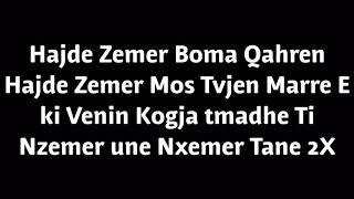 ESSTO Ft FLORIAN   Hajde Zemer (Me Tekst) Lyrics Video
