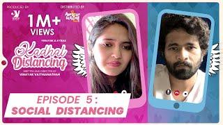 Social Distancing -EP05 |Kadhal Distancing | Webseries | Awesome Machi | Vasy Music|EnglishSubtitles