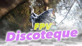 FPV Discoteque #Discoteque #fpv #dance #roop