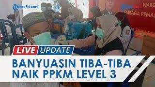 PPKM di Banyuasin Naik Status ke Level 3, Bupati: Padahal Tidak Ada Kenaikan Pasien Positif Covid-19