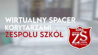 Wideo1: Wirtualny spacer po Zespole Szkół w Górze