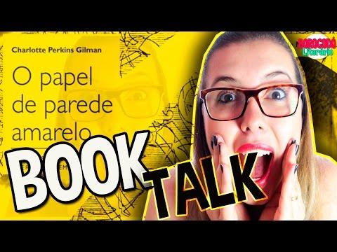 O Papel de Parede Amarelo | Book Talk | por Borogodó Literário