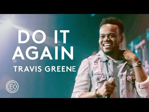 Video: Elevation Worship Ft. Travis Greene – Do It Again