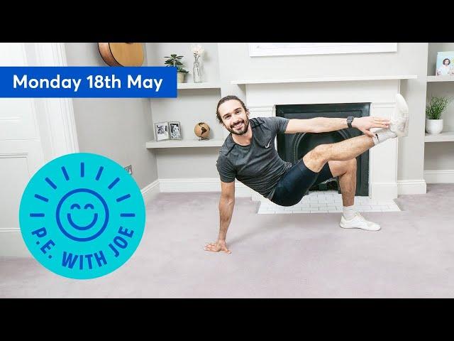 PE With Joe | Monday 18th May