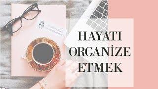 Hayatı Organize Etmek için 5 Kolay Öneri