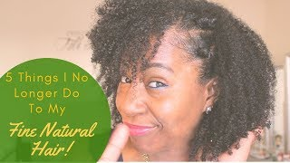 5 Things I No Longer Do To My Fine Natural Hair